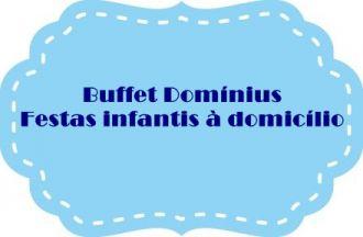 Buffet Domínius                                          Festas Infantis à domicílio