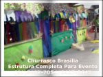 Churrasco Brasília, Fotos de Materiais Para Alugar