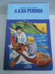 A ILHA PERDIDA / Autor: Maria José Dupré /  Série Vaga - Lume / R$ 10,00