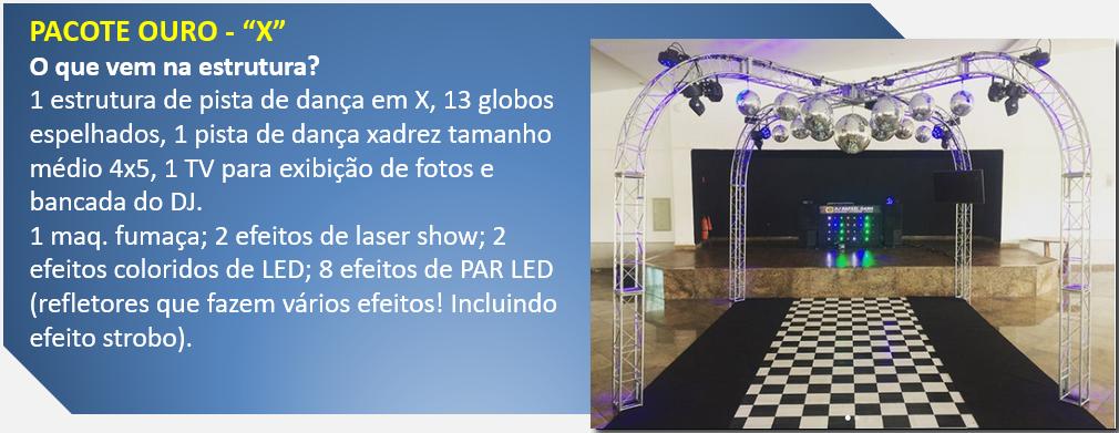 """Pacote  Ouro - """"Pista em X"""" - dj em Vila Velha, dj em Vitória, dj na Serra, dj Cariacica, e dj para todo ES"""