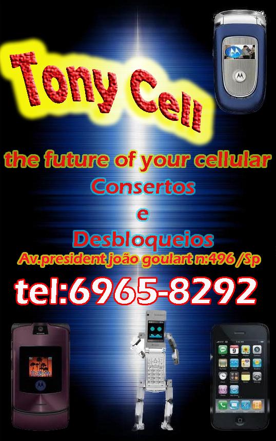 tony cell .. O lugar certo para seu celular